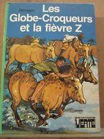 Donagan: Les Globe-Croqueurs et la Fièvre Z/ Bibliothèque Verte, 1980