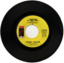 "JOHNNY TAYLOR  ""CHEAPER TO KEEP HER c/w I CAN READ BETWEEN THE LINES""   LISTEN!"