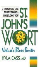 St. John's Wort: Nature's Blues Buster Cass, Hyla Paperback