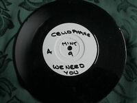 Cellophane – We Need You WHITE Label PROMO MINT 9 UK 7inch 45 single
