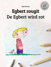 Egbert Rougit/de Egbert Wird Rot : Un Livre à Colorier Pour les Enfants...