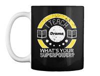 Casual I Teach Drama Teacher Gift Coffee Mug Gift Coffee Mug
