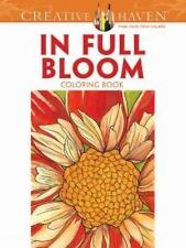 Adult Coloring: Creative Haven in Full Bloom Coloring Book