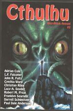 CTHULHU WEIRDBOOK ANNUAL #2. Adrian Cole, Robert M. Price, Darrell Schweitzer