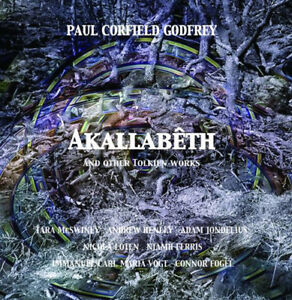 Paul Corfield Godfrey : Paul Corfield Godfrey: Akallabêth and Other Tolkien