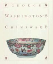 George Washington's Chinaware-ExLibrary