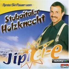 Stubaitaler Holzknecht  - Jipi Ei-E Apres-Ski Power  TYROLIS RECORDS CD Neu