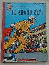 Le grand défi - Jean Graton Lombard 1959 /  Dos toilé + Point Tintin