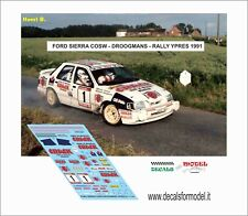DECALS 1/43 FORD SIERRA DROOGMANS RALLY YPRES 1991