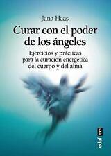 Curar con el Poder de Los Angeles : EL LIBRO DE PRÁCTICAS PARA LA CURACIÓN...