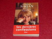 FRANCOISE SAGAN / DERRIERE L'EPAULE Dernières confessions Plon 2004