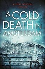 de Jager, Anja, A Cold Death in Amsterdam (Lotte Meerman), Very Good Book