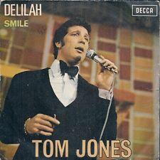 "45 TOURS / 7' SINGLE--TOM JONES--DELILAH / SMILE "" IMPORT ESPAGNOL""--1967"