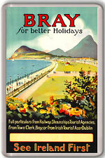 BRAY IRELAND VINTAGE FRIDGE MAGNET IMAN NEVERA