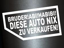 1 x 2 Plott Aufkleber Bruder Abi Habibi Diese Auto Nix Zu Verkaufen Karte Fun