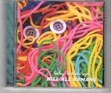 (HQ117) Baby Button Eyes, Kill All Humans - CD
