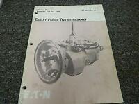 Eaton Fuller Model RT-6609 9 Speed Transmission Shop Service Repair Manual Book