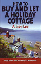 How to Buy and Let a Holiday Cottage-Allison Lee