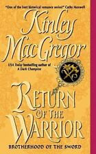 Brotherhood of the Sword Ser.: Return of the Warrior 4 by Kinley MacGregor...