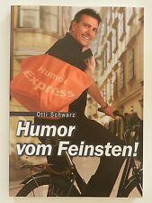 Humor vom Feinsten Otti Schwarz signiert +