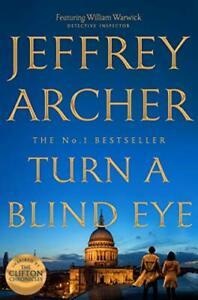 Turn a Blind Eye (William Warwick Novels) by Archer, Jeffrey Book The Cheap Fast