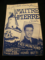 Partition Maitre Pierre Yves Montand Music Sheet