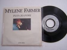 SP 45T VINYLE 2 TITRES , MYLENE FARMER . PLUS GRANDIR LIVE MIX . VG  / EX  .