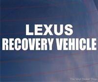 Car Sticker LEXUS RECOVERY VEHICLE Novelty Funny Window Bumper Decal LARGE