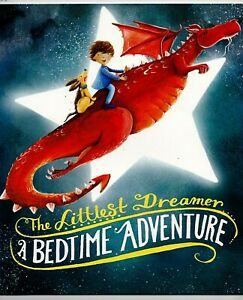 The Littlest Dreamer  A Bedtime Adventure  children's book by Suzanne Smith