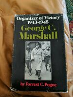 1st Ed Organizer of Victory 1943-1945 George C Marshall by Forrest C Pogue 1973