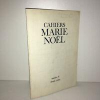 Revue CAHIERS DE L'ASSOCIATION MARIE NOEL N° 6 de février 1974 - CA19A