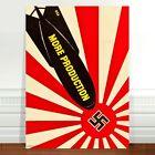 """War Propaganda Poster Art ~ CANVAS PRINT 24x18"""" More Production"""