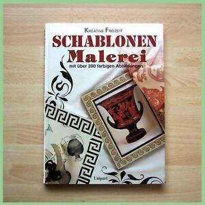 Buch  Schablonen Malerei mit über 200 farbigen Abbildungen Kreative Freizeit