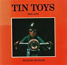 Vintage Tin Toys 1945-1975 - Technofix Marx Alps Mettoy Shudo Etc. / Scarce Book