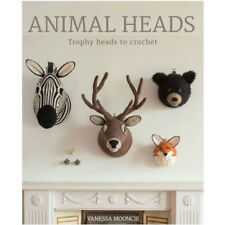 Animal Heads Vanessa Mooncie Trophy Heads to Crochet paperback NEW 9781784940645