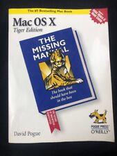 Mac OS X Tiger Edition The Missing Manual by David Pogue