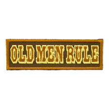 Old Men Rule Patch, Funny Old School Sayings Patches
