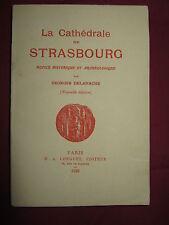 67 - LA CATHEDRALE DE STRASBOURG - Georges DELAHACHE -  D.A LONGUET 1925