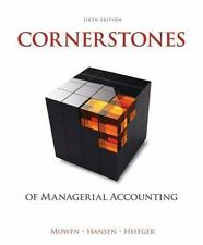 Cornerstones of Managerial Accounting by Maryanne M. Mowen, Dan L. Heitger 6th