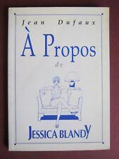 DUFAUX A  PROPOS DE JESSICA BLANDY 2002 TBE
