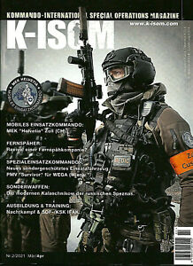 K-ISOM 2/2021 Kommando Special Operations Magazine SPEZNAS Fernspäher SEK NEU