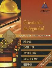 Orientación De Seguridad Pocket Participant Guide, 2004 Revision by NCCER