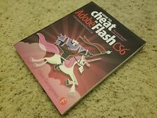 Brand New How to Cheat in Adobe Flash CS6 : The Art of Design and Animation
