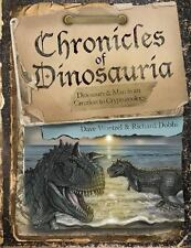 Chronicles of Dinosauria, Dinosaurs & Man from Creation to Cryptozoology