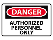 Authorized Personnel Only Sign Custom Metal Sign Durable Aluminum No Rust Dd#270