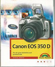 Canon EOS 350 D  Von der guten Aufnahme zum perfekten Bild Gradias