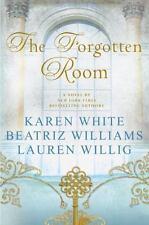 The Forgotten Room by Lauren Willig, Karen White, Beatriz Williams (2016,Hardcvr