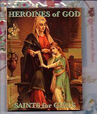 Heroines of God - Saints for Girls -  Children NEW Hard Cover