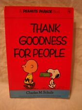 Peanuts Parade # 9 – Thank Goodness For People