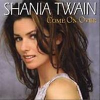 Come on Over By Shania Twain CD 1998